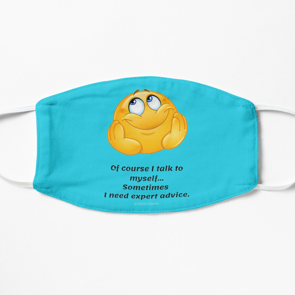 Of Course I Talk To Myself, Savvy Cleaner Funny Cleaning Gifts, Cleaning Facemask