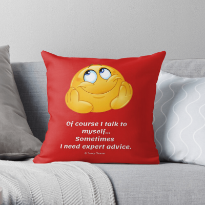 Of course I talk to myself, Savvy Cleaner, Funny Cleaning Gifts, Pillow