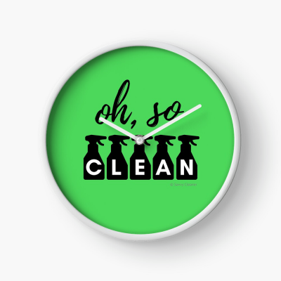 Oh So Clean, Savvy Cleaner Funny Cleaning Gifts, Cleaning Clock