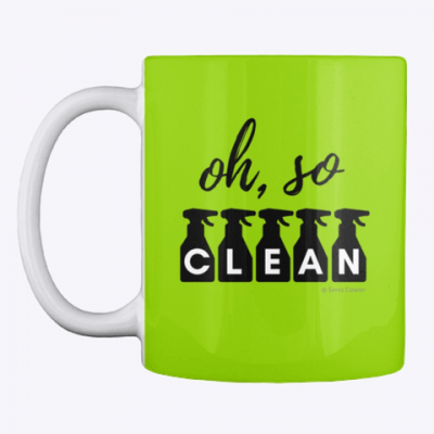 Oh So Clean, Savvy Cleaner Funny Cleaning Gifts, Cleaning Mug