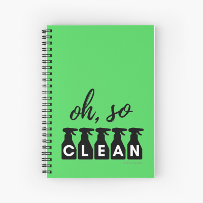 Oh So Clean, Savvy Cleaner Funny Cleaning Gifts, Cleaning Spiral Notebook