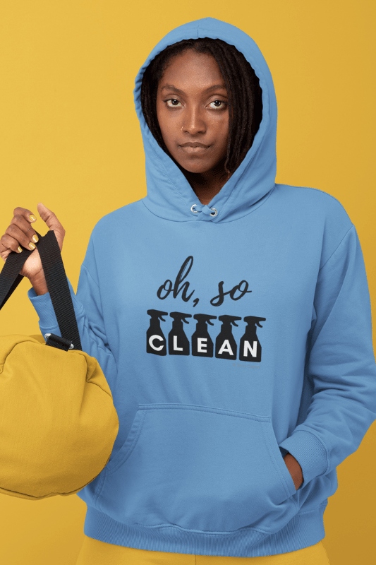 Oh So Clean, Savvy Cleaner Funny Cleaning Shirts, Classic Pullover Hoodie