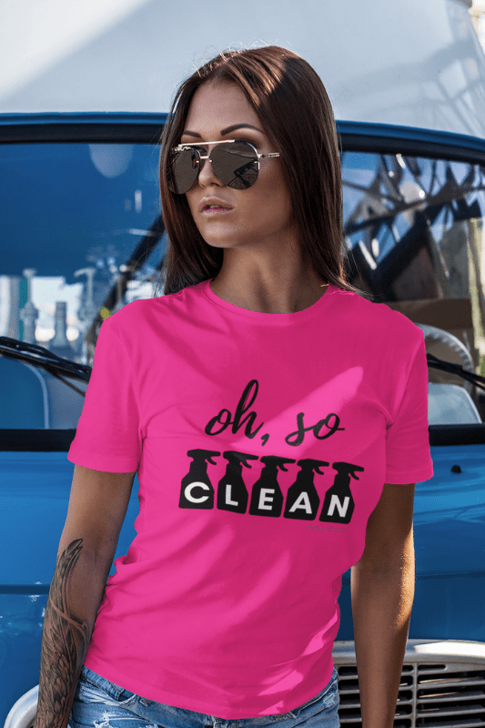 Oh So Clean, Savvy Cleaner Funny Cleaning Shirts, Womens Classic T-Shirt