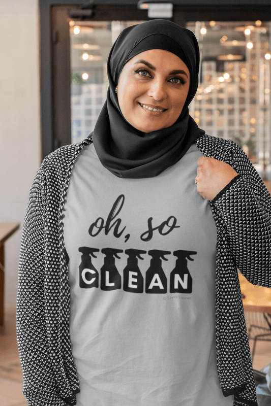 Oh So Clean, Savvy Cleaner Funny Cleaning Shirts, Womens Comfort T-Shirt