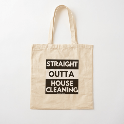 Straight Outta House Cleaning, Savvy Cleaner Funny Cleaning Gifts, Cleaning Cotton Tote bag