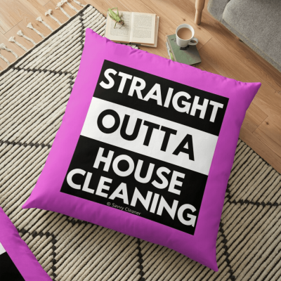 Straight Outta House Cleaning, Savvy Cleaner Funny Cleaning Gifts, Cleaning Pillow