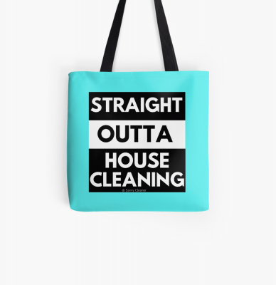 Straight Outta House Cleaning, Savvy Cleaner Funny Cleaning Gifts, Cleaning Tote Bag
