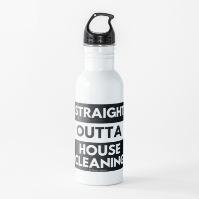 Straight Outta House Cleaning, Savvy Cleaner Funny Cleaning Gifts, Cleaning Water bottle