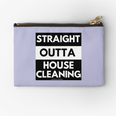Straight Outta House Cleaning, Savvy Cleaner Funny Cleaning Gifts, Cleaning Zipper Bag