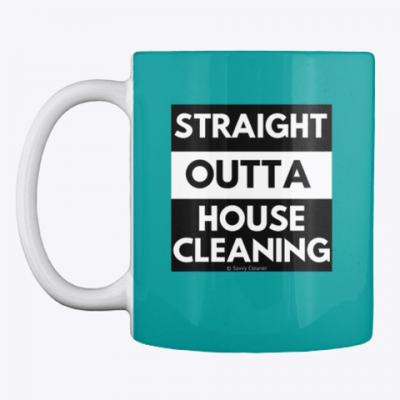 Straight Outta House Cleaning, Savvy Cleaner Funny Cleaning Gifts, Cleaning mug