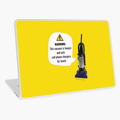 This Vacuum is Hungry, Savvy Cleaner Funny Cleaning Gifts, Cleaning Laptop Skin