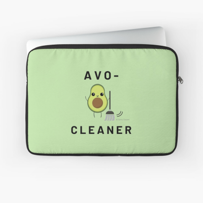 Avo-Cleaner, Savvy Cleaner Funny Cleaning Gifts, Cleaning Laptop Sleeve
