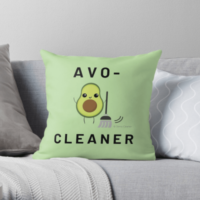 Avo-Cleaner, Savvy Cleaner Funny Cleaning Gifts, Cleaning Throw Pillow