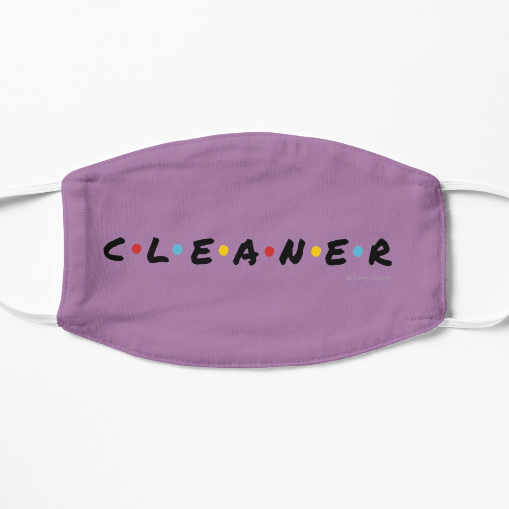 CLEANER, Savvy Cleaner Funny Cleaning Gifts, Cleaning Facemask
