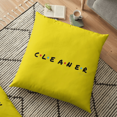 CLEANER, Savvy Cleaner Funny Cleaning Gifts, Cleaning Floor Pillow