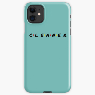 CLEANER, Savvy Cleaner Funny Cleaning Gifts, Cleaning Iphone Case