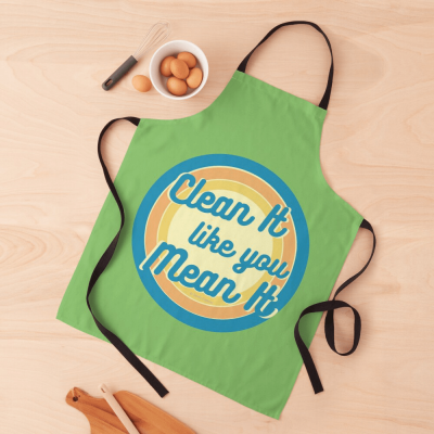 Clean it Like you Mean it, Savvy Cleaner Funny Cleaning Gifts, Cleaning Apron