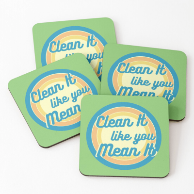 Clean it Like you Mean it, Savvy Cleaner Funny Cleaning Gifts, Cleaning Coasters