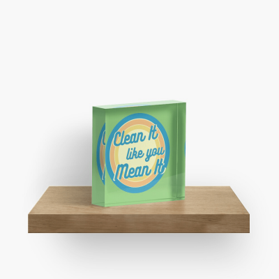 Clean it Like you Mean it, Savvy Cleaner Funny Cleaning Gifts, Cleaning Collectible Cube