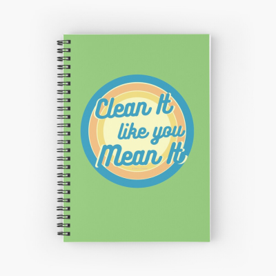 Clean it Like you Mean it, Savvy Cleaner Funny Cleaning Gifts, Cleaning Spiral Notepad
