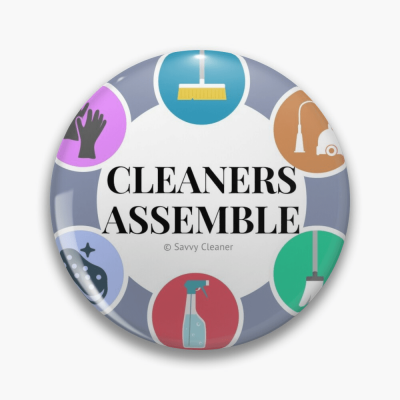Cleaners Assemble, Savvy Cleaner Funny Cleaning Gifts, Cleaning Button
