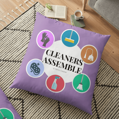 Cleaners Assemble, Savvy Cleaner Funny Cleaning Gifts, Cleaning Floor Pillow