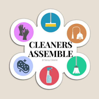 Cleaners Assemble, Savvy Cleaner Funny Cleaning Gifts, Cleaning Magnet