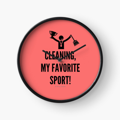 Cleaning My Favorite Sport, Savvy Cleaner Funny Cleaning Gifts, Cleaning Clock