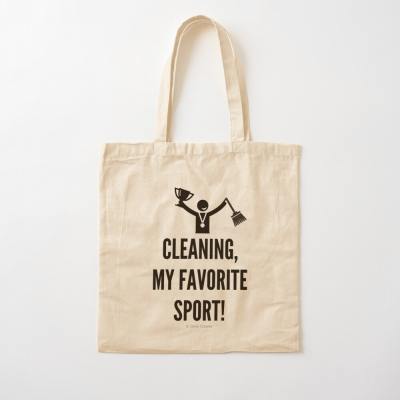 Cleaning My Favorite Sport, Savvy Cleaner Funny Cleaning Gifts, Cleaning Cotton Tote