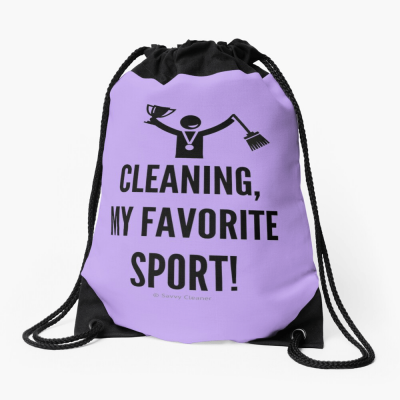 Cleaning My Favorite Sport, Savvy Cleaner Funny Cleaning Gifts, Cleaning Drawstring Bag