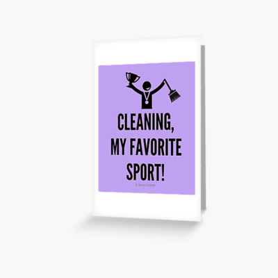 Cleaning My Favorite Sport, Savvy Cleaner Funny Cleaning Gifts, Cleaning Greeting bag