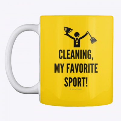 Cleaning My Favorite Sport, Savvy Cleaner Funny Cleaning Gifts, Cleaning Mug