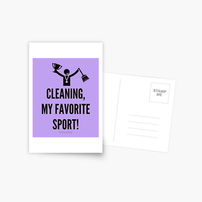 Cleaning My Favorite Sport, Savvy Cleaner Funny Cleaning Gifts, Cleaning Postcard