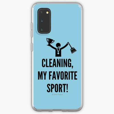 Cleaning My Favorite Sport, Savvy Cleaner Funny Cleaning Gifts, Cleaning Samsung Galaxy Phone case
