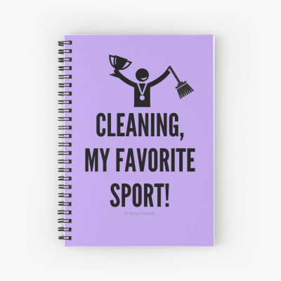 Cleaning My Favorite Sport, Savvy Cleaner Funny Cleaning Gifts, Cleaning Spiral Notepad