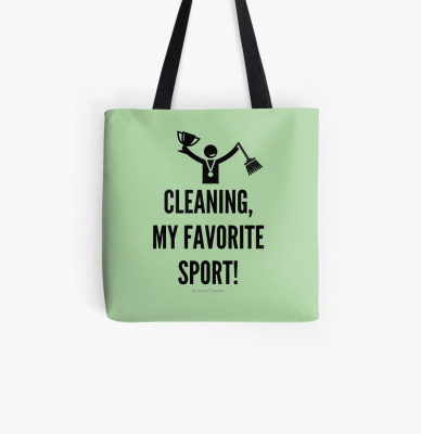 Cleaning My Favorite Sport, Savvy Cleaner Funny Cleaning Gifts, Cleaning Tote Bag