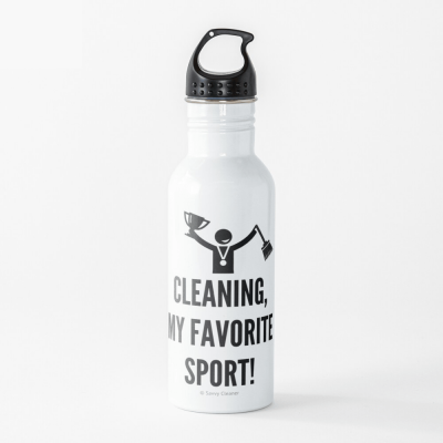 Cleaning My Favorite Sport, Savvy Cleaner Funny Cleaning Gifts, Cleaning Water Bottle