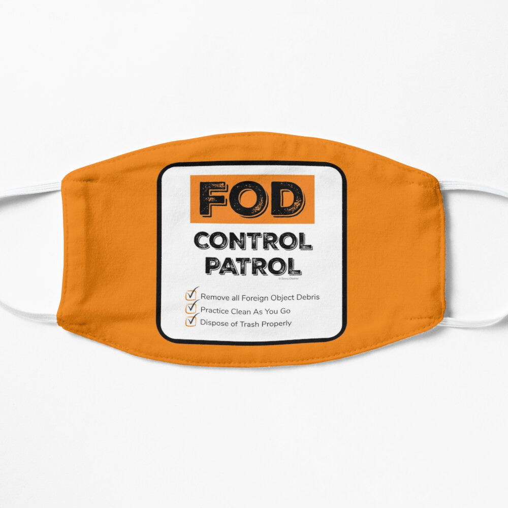 FOD Control Patrol, Savvy Cleaner Funny Cleaning Gifts, Cleaning Facemask