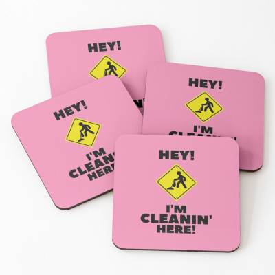 Hey I'm Cleanin Here, Savvy Cleaner Funny Cleaning Gifts, Cleaning Coasters