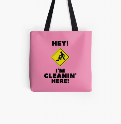 Hey I'm Cleanin Here, Savvy Cleaner Funny Cleaning Gifts, Cleaning Tote Bag
