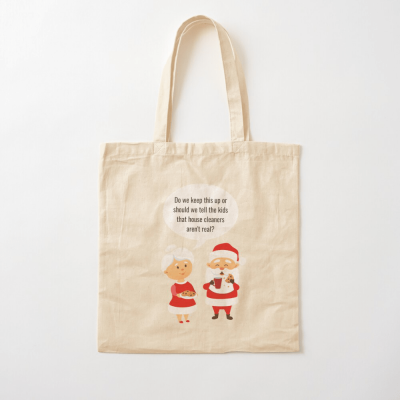 House Cleaners Aren't Real, Savvy Cleaner Funny Cleaning Gifts, Cleaning Cotton Tote Bag