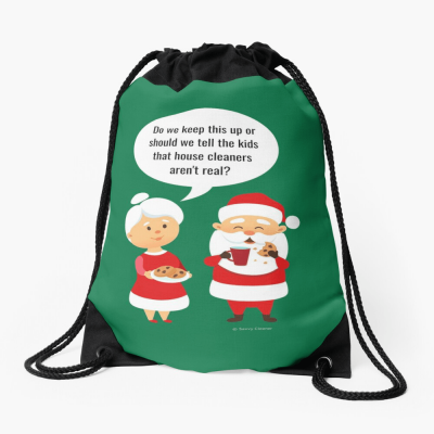 House Cleaners Aren't Real, Savvy Cleaner Funny Cleaning Gifts, Cleaning Drawstring Bag