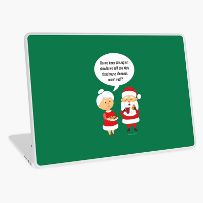 House Cleaners Aren't Real, Savvy Cleaner Funny Cleaning Gifts, Cleaning Laptop Skin
