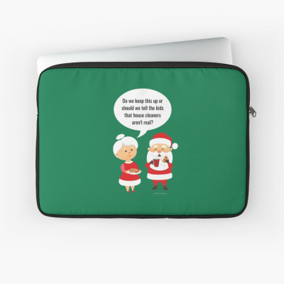 House Cleaners Aren't Real, Savvy Cleaner Funny Cleaning Gifts, Cleaning Laptop Sleeve