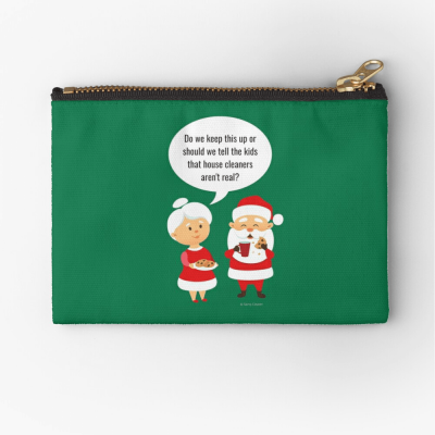 House Cleaners Aren't Real, Savvy Cleaner Funny Cleaning Gifts, Cleaning Zipper Bag