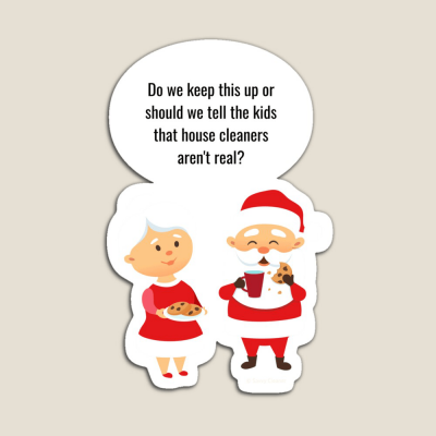 House Cleaners Aren't Real, Savvy Cleaner Funny Cleaning Gifts, Cleaning magnet