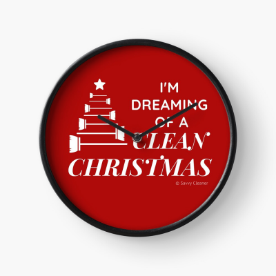 I Am Dreaming of a Clean Christmas, Savvy Cleaner Funny Cleaning Gifts, Cleaning Clock