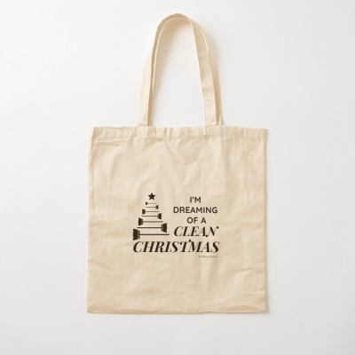 I Am Dreaming of a Clean Christmas, Savvy Cleaner Funny Cleaning Gifts, Cleaning Cotton Tote Bag