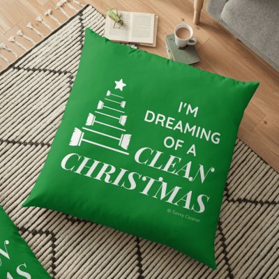 I Am Dreaming of a Clean Christmas, Savvy Cleaner Funny Cleaning Gifts, Cleaning Floor Pillow