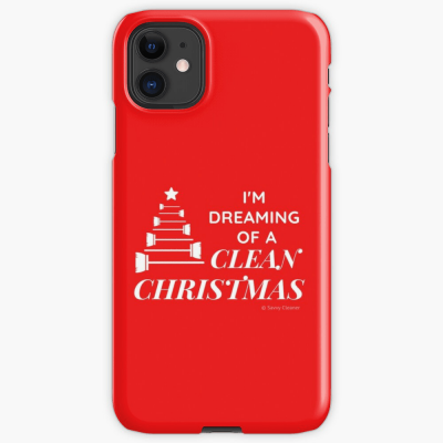 I Am Dreaming of a Clean Christmas, Savvy Cleaner Funny Cleaning Gifts, Cleaning Iphone Case
